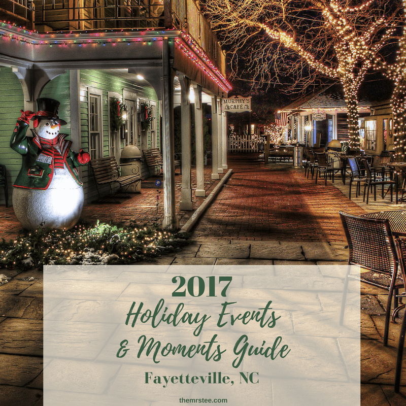 2017 Holiday Events & Moments Guide | Fayetteville, NC